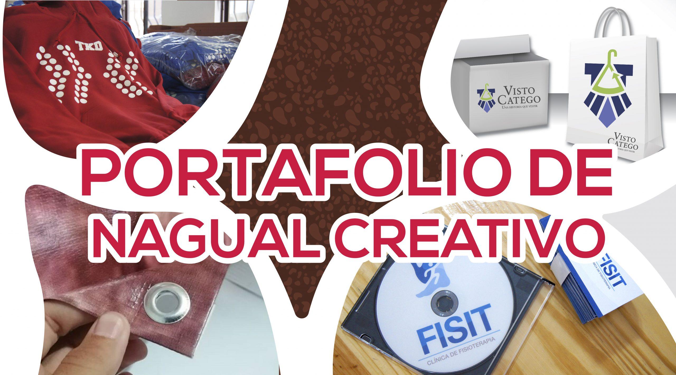 PORTAFOLIO - NAGUAL CREATIVO